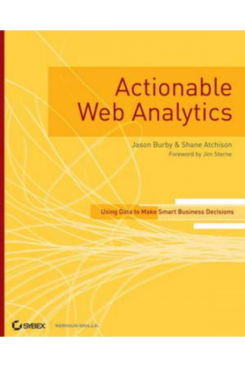 کتاب الکترونیکی Actionable Web Analytics: Using Data To Make Smart Business Decisions