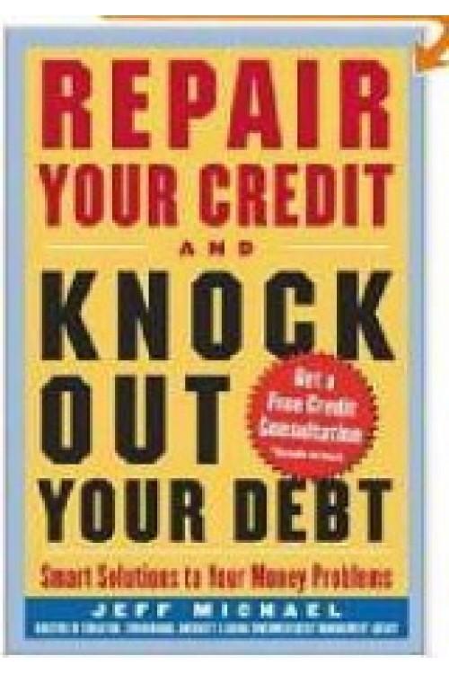 کتاب الکترونیکی Repair Your Credit And Knock Out Your Debt