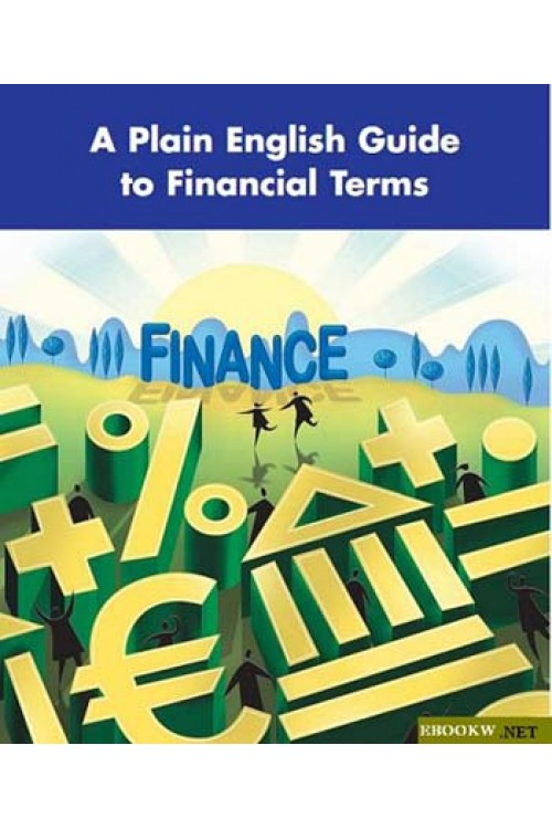 کتاب الکترونیکی A Plain English Guide to Financial Terms