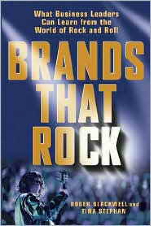 کتاب الکترونیکی Brands That Rock: What Business Leaders Can Learn From The World Of Rock And Roll