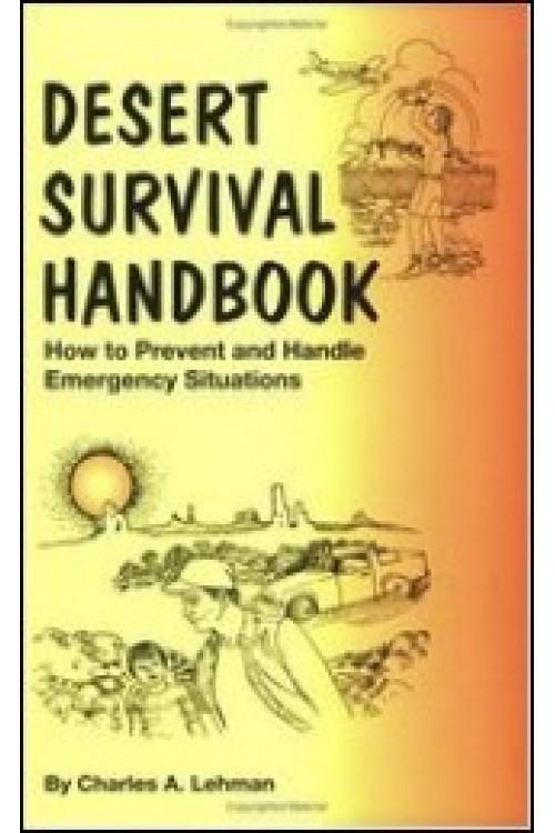 کتاب الکترونیکی Desert Survival Handbook: How to Prevent and Handle Emergency Situations