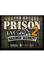 بازی Prison Tycoon 2: Maximum Security